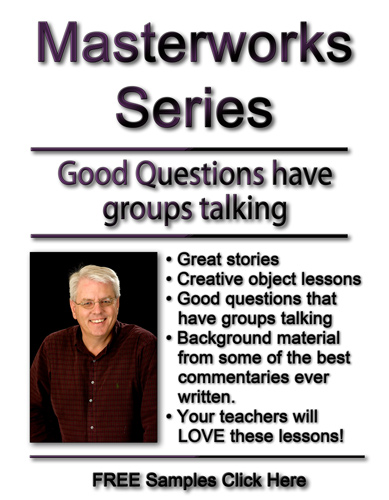Masterworks Sunday School Lessons